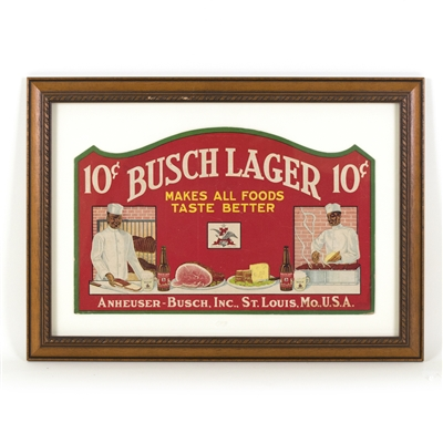 "Busch Lager ""Makes All Foods Taste Better"" Die-Cut Sign"